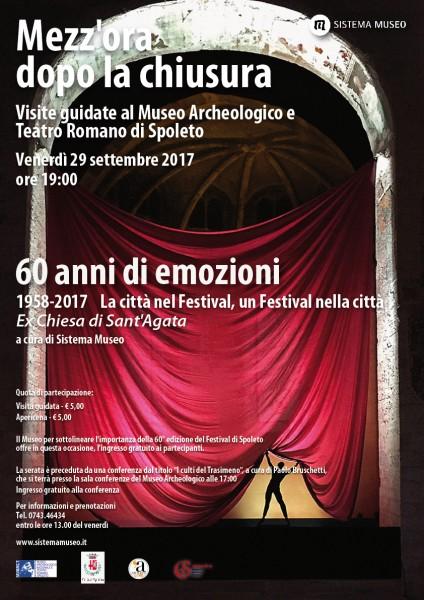 <!--:it-->Mezz'ora dopo la chiusura - 60 ANNI DI EMOZIONI - 1958 - 2017 La città nel Festival, un Festival nella città<!--:--> @ Ex Chiesa Sant'Agata | Spoleto | Umbria | Italia
