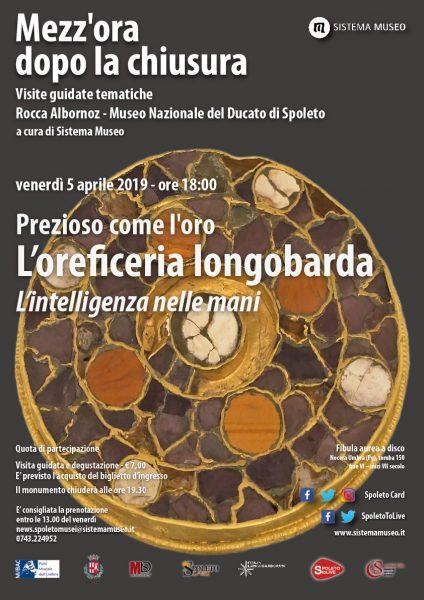 <!--:it-->Mezz'ora dopo la chiusura - PREZIOSO COME L'ORO - L'oreficeria longobarda<!--:--><!--:en-->Mezz'ora dopo la chiusura - AS PRECIOUS AS GOLD - Longobard goldsmiths <!--:--> @ Rocca Albornoziana - Museo Nazionale del Ducato | Spoleto | Umbria | Italia