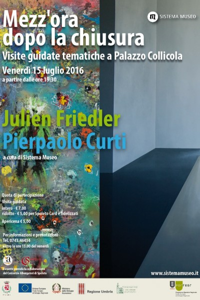 <!--:it-->Mezz'ora dopo la chiusura - JULIEN FRIEDLER - PIERPAOLO CURTI <!--:--> @ Palazzo Collicola Arti Visive | Spoleto | Umbria | Italia