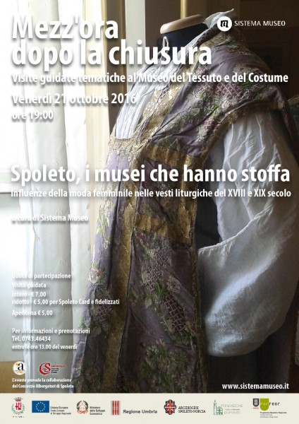 <!--:it-->Mezz'ora dopo la chiusura - SPOLETO, I MUSEI CHE HANNO STOFFA<!--:--> @ Museo del Tessuto e del Costume | Spoleto | Umbria | Italia
