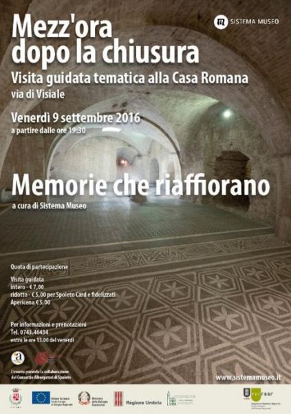 <!--:it-->Mezz'ora dopo la chiusura - MEMORIE CHE RIAFFIORANO - La casa romana di Spoleto<!--:--> @ Casa Romana | Spoleto | Umbria | Italia