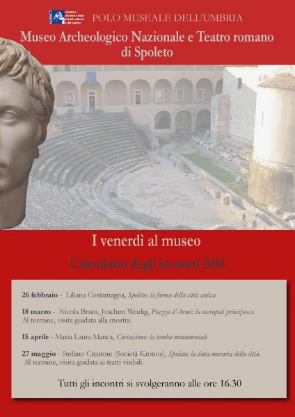 <!--:it-->I venerdì al museo - Incontri al Museo Archeologico Nazionale e Teatro Romano di Spoleto<!--:--><!--:en-->Friday at the Museum - Meetings at the Archaeological Museum and Roman Theatre<!--:--> @ Museo Archeologico Nazionale di Spoleto | Spoleto | Umbria | Italia