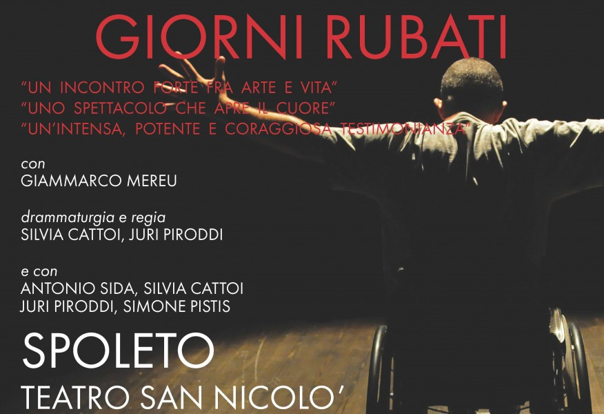 <!--:it-->Giorni rubati - Spettacolo teatrale<!--:--><!--:en-->Stolen days - Theatre play<!--:--> @ Complesso Monumentale di San Nicolò | Spoleto | Umbria | Italia