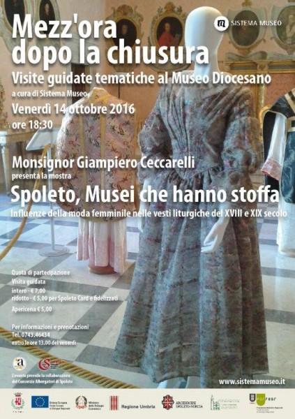 <!--:it-->Mezz'ora dopo la chiusura - SPOLETO - I MUSEI CHE HANNO STOFFA<!--:--> @ Museo Diocesano | Spoleto | Umbria | Italia