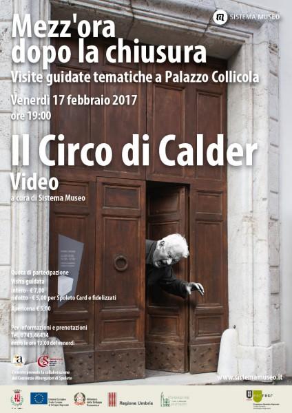 <!--:it-->Mezz'ora dopo la chiusura - IL CIRCO DI CALDER<!--:--><!--:en-->Mezz'ora dopo la chiusura - CALDER'S CIRCUS<!--:--> @ Palazzo Collicola Arti Visive | Spoleto | Umbria | Italia