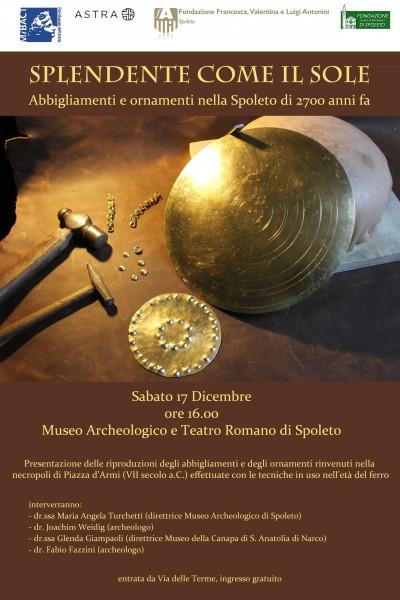 <!--:it-->Splendente come il sole. Abbigliamenti e ornamenti nella Spoleto di 2700 anni fa<!--:--> @ Museo Archeologico | Spoleto | Umbria | Italia