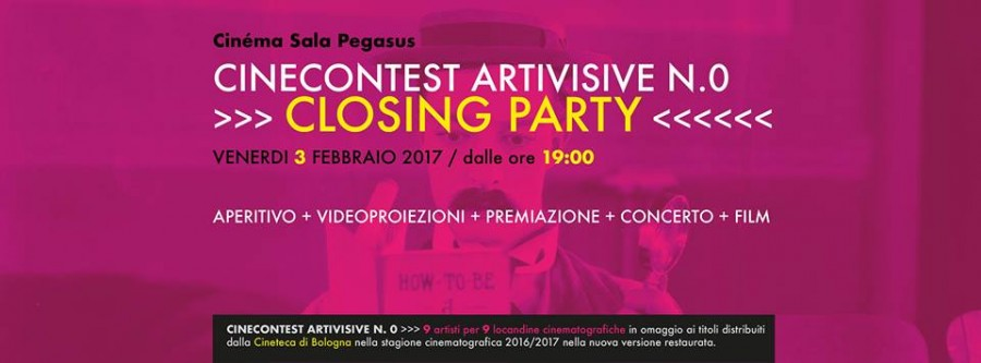 <!--:it-->CINECONTEST ARTIVISIVE N.0 - CLOSING PARTY<!--:--> @ Cinema Sala Pegasus | Spoleto | Umbria | Italia