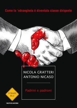 <!--:it-->Presentazione del libro PADRINI E PADRONI di Nicola Gratteri e Antonio Nicaso<!--:--> @ Teatro Caio Melisso | Spoleto | Umbria | Italia