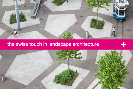 <!--:it-->The Swiss Touch in Landscape Architecture<!--:-->