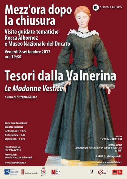 <!--:it-->Mezz'ora dopo la chiusura - LE MADONNE VESTITE<!--:--><!--:en-->Mezz'ora dopo la chiusura - THE DRESSED UP MADONNAS<!--:--> @ Rocca Albornoz | Spoleto | Umbria | Italia
