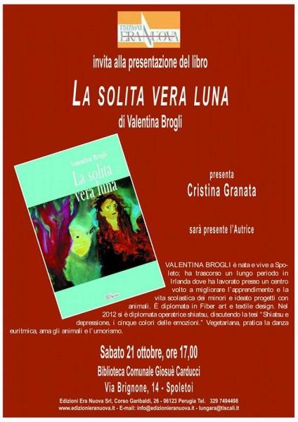 <!--:it-->Presentazione libro La solita vera luna di Valentina Brogli<!--:--><!--:en-->Book presentation: La solita vera luna, by Valentina Brogli<!--:--> @ Palazzo Mauri | Spoleto | Umbria | Italia