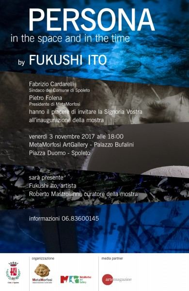 <!--:it-->Persona. In the space and in the time - Mostra personale di Fukushi Ito<!--:--> @ Palazzo Bufalini | Spoleto | Umbria | Italia