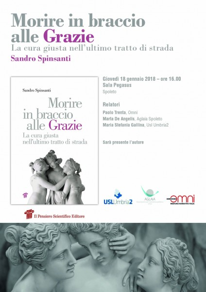 <!--:it-->Presentazione libro di Sandro Spinsanti: Morire in braccia alle Grazie. La cura giusta nell'ultimo tratto di strada <!--:--> @ Sala Pegasus | Spoleto | Umbria | Italia