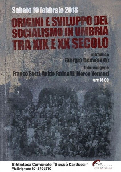 <!--:it-->Origini e sviluppo del socialismo in Umbria tra XIX e XX secolo<!--:--><!--:en-->Origins and development of Socialism in Umbria between XIX and XX centuries<!--:--> @ Biblioteca Comunale G. Carducci | Spoleto | Umbria | Italia