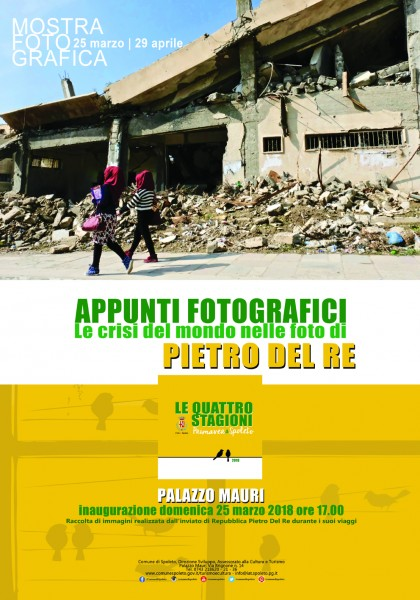 <!--:it-->APPUNTI FOTOGRAFICI. Le crisi del mondo nelle foto di Pietro Del Re<!--:--><!--:en-->PHOTOGRAPHIC NOTES. The World's Crises in the shots by Pietro Del Re<!--:--> @ Palazzo Mauri | Spoleto | Umbria | Italia