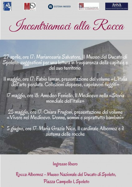 <!--:it-->Incontriamoci alla Rocca - Ciclo di conferenze<!--:--><!--:en-->Let's Meet at the Rocca - A cycle of lectures<!--:--> @ Rocca Albornoz - Museo Nazionale del Ducato | Spoleto | Umbria | Italia