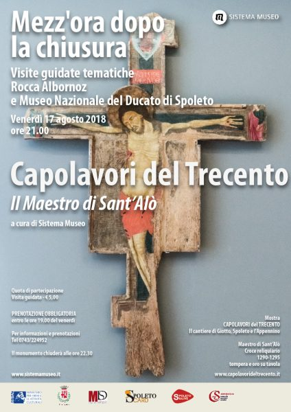 <!--:it-->Mezz'ora dopo la chiusura - CAPOLAVORI DEL TRECENTO Il maestro di Sant'Alò<!--:--><!--:en-->Mezz'ora dopo la chiusura - CAPOLAVORI DEL TRECENTO Il maestro di Sant'Alò<!--:--> @ Rocca Albornoziana - Museo Nazionale del Ducato | Spoleto | Umbria | Italia