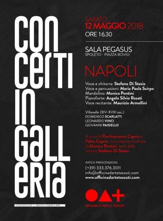 <!--:it-->I concerti del sabato in galleria - Napoli<!--:--> @ Sala Pegasus | Spoleto | Umbria | Italia