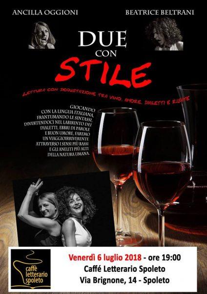 <!--:it-->DUE CON STILE - Letture con degustazione tra vino, amore, dialetti e risate<!--:--><!--:en-->TWO WITH STYLE - Reading and tasting among wine, love, slang, laughs<!--:--> @ Palazzo Mauri - Caffè Letterario  | Spoleto | Umbria | Italia