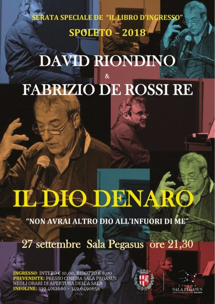 "<!--:it-->IL DIO DENARO - ""Non avrai altro Dio all'infuori di me"" e altre letture - con David Riondino <!--:--><!--:en-->THE MONEY GOD - National Premiere with David Riondino<!--:--> @ Cinéma Sala Pegasus 