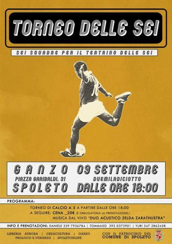 <!--:it-->Torneo delle Sei - Sei squadre per il Teatrino delle Sei<!--:--> @ Ex pista di pattinaggio - Ganzo | Spoleto | Umbria | Italia