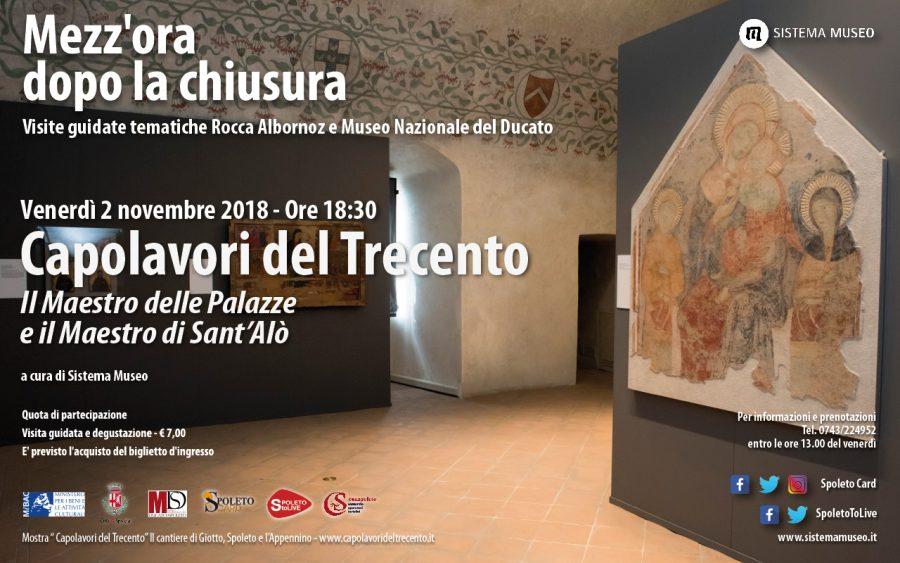 <!--:it-->MEZZ'ORA DOPO LA CHIUSURA Capolavori del Trecento - Il maestro delle Palazze e il Maestro di Sant'Alò<!--:--> @ Museo Nazionale del Ducato di Spoleto – Rocca Albornoz