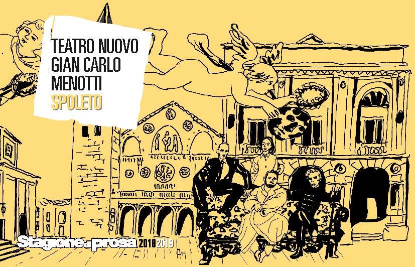 <!--:it-->STAGIONE DI PROSA 2018/2019<!--:--><!--:en-->2018/2019 PROSE SEASON<!--:--> @ Teatro Nuovo Gian Carlo Menotti