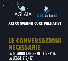 <!--:it-->LE CONVERSAZIONI NECESSARIE. XXI Convegno di Cure Palliative<!--:--><!--:en-->THE NECESSARY CONVERSATIONS - XXI Convention on Palliative Care<!--:--> @ Rocca Albornoz - Sala Antonini | Spoleto | Umbria | Italia