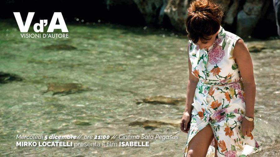 <!--:it-->Visioni d'Autore: Mirko Locatelli presenta il suo film 'Isabelle'<!--:--> @ Cinéma Sala Pegasus