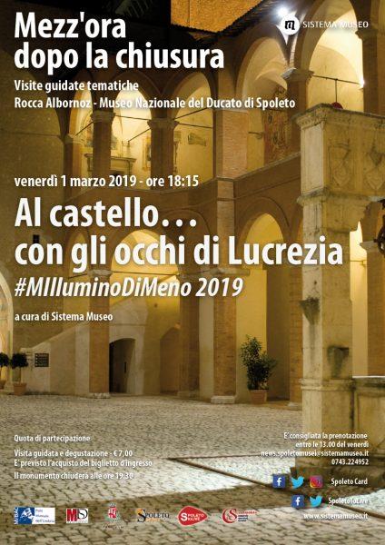 <!--:it-->Mezz'ora dopo la chiusura | M'illumino di meno | Al castello... con gli occhi di Lucrezia<!--:--> @ Rocca Albornoziana