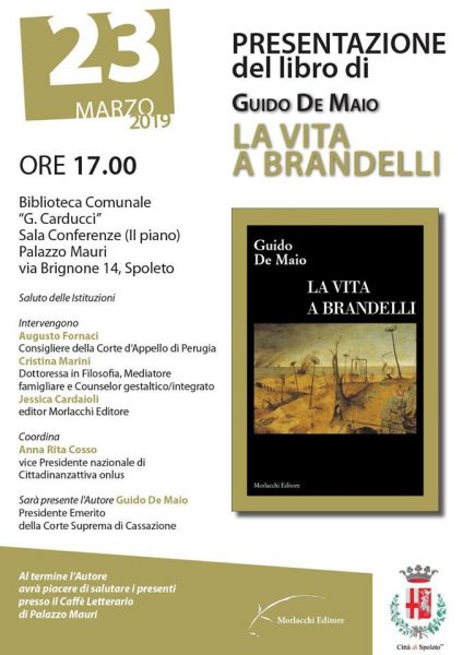 <!--:it-->Presentazione del libro LA VITA A BRANDELLI di Guido De Maio<!--:--> @ Biblioteca Comunale G. Carducci