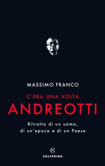<!--:it-->Massimo Franco presenta il suo libro C'ERA UNA VOLTA ANDREOTTI<!--:--> @ Palazzo Leti Sansi - Salone d'Onore