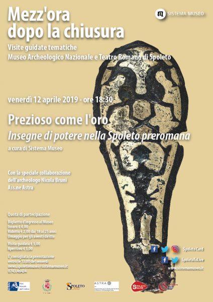 <!--:it-->Mezz'ora dopo la chiusura | PREZIOSO COME L'ORO Insegne di potere nella Spoleto preromana<!--:--><!--:en-->Mezz'ora dopo la chiusura | AS PRECIOUS AS GOLD Power signs in pre-Roman Spoleto<!--:--> @ Museo Archeologico e Teatro Romano di Spoleto