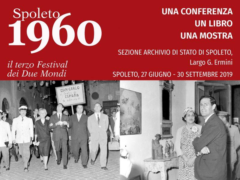 <!--:it-->MOSTRA | SPOLETO 1960. IL TERZO FESTIVAL DEI DUE MONDI tra innovazione e tradizione<!--:--><!--:en-->EXHIBITION | SPOLETO 1960. THE THIRD FESTIVAL OF TWO WORLDS between innovation and tradition<!--:--> @ Sezione dell'Archivio di Stato di Spoleto - Largo G. Ermini