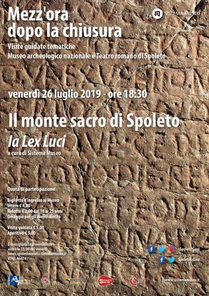 <!--:it-->Mezz'ora dopo la chiusura | IL MONTE SACRO SI SPOLETO - LA LEX LUCI<!--:--> @ Museo Archeologico Nazionale e Teatro romano