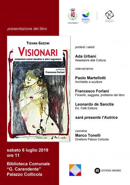 """<!--:it-->Presentazione del libro """"VISIONARI. Simbolisti esteti dandies e altri sognatori"""" di Tiziana Gazzini<!--:--> @ Palazzo Collicola - Biblioteca G. Carandente"""