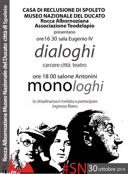 <!--:it-->Dialoghi / Monologhi | Carcere, città teatro<!--:--><!--:en-->Dialogues, Monologues - Jailhouse, Theatre-City<!--:--> @ Rocca Albornoz – Museo Nazionale del Ducato di Spoleto