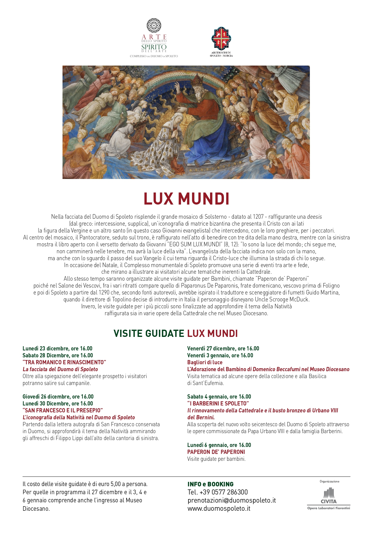 <!--:it-->LUX MUNDI | Visite guidate al Complesso del Duomo di Spoleto<!--:--><!--:en-->LUX MUNDI | Guided visits to the Complex of Spoleto Cathedral<!--:--> @ Duomo di Spoleto, Museo Diocesano e Basilica di S. Eufemia