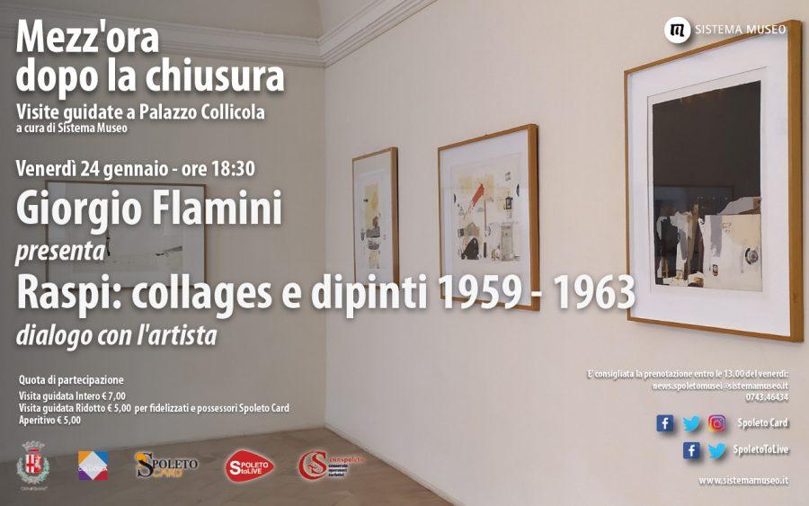 <!--:it-->Mezz'ora dopo la chiusura | Giorgio Flamini presenta: RASPI: COLLAGES E DIPINTI 1959-1963<!--:--> @ Palazzo Collicola