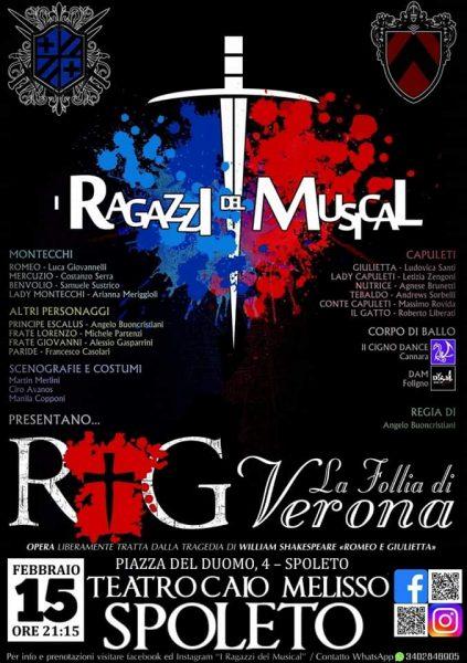 """<!--:it-->192° CARNEVALE SPOLETINO - Musical de """"I Ragazzi del Musical"""": R&G: LA FOLLIA DI VERONA<!--:--><!--:en-->192nd SPOLETO CARNIVAL - Musical by """"I Ragazzi del Musical"""": R&G: LA FOLLIA DI VERONA<!--:--> @ Teatro Caio Melisso - Spazio Carla Fendi"""