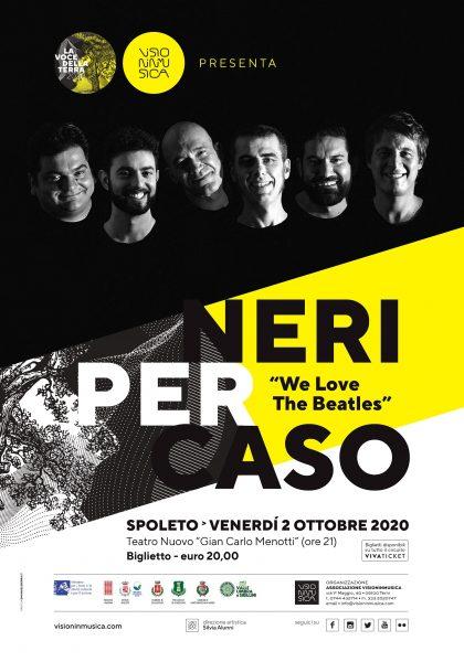 <!--:it-->NERI PER CASO - We love Beatles<!--:--> @ Teatro Nuovo Gian Carlo Menotti