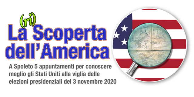 <!--:it-->La (ri)Scoperta dell'America - Cinque incontri per conoscere meglio gli Stati Uniti<!--:--> @ Spoleto