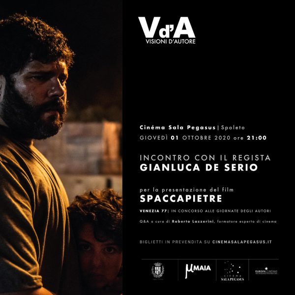 "<!--:it-->VISIONI D'AUTORE | Gianluca De Serio presenta il film ""Spaccapietre""<!--:--><!--:en-->VISIONI D'AUTORE 