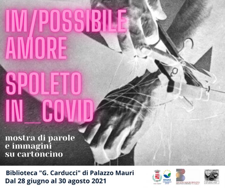 <!--:it-->IM/POSSIBILE_AMORE / SPOLETO in_Covid | Mostra di parole e immagini su cartoncino<!--:--><!--:en-->IM/POSSIBILE_AMORE / SPOLETO in_Covid | Exhibition of words and images on cardboard<!--:--> @ Palazzo Mauri