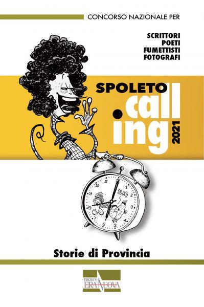 <!--:it-->SPOLETO CALLING 2021 – STORIE DI PROVINCIA<!--:--> @ Spoleto
